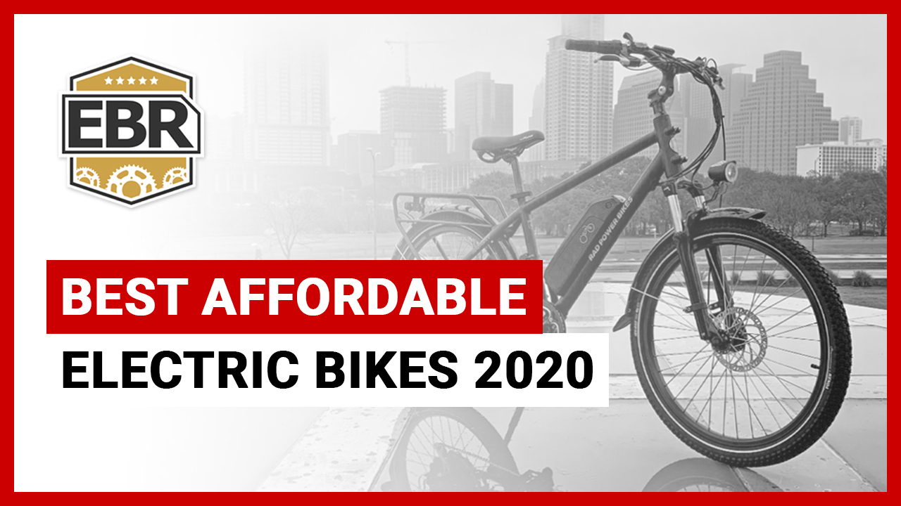 Best Affordable Electric Bikes Of 2020 Electricbikereview Com
